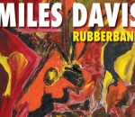 Miles Davis' Shelved 'Rubberband' Album to Be Released in September