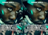Meek Mill's 'Championships' Becomes His Second No. 1 Album on Billboard 200