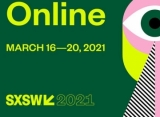 SXSW Vows to Continue Bringing Together the Brightest Minds Despite Going Online in 2021