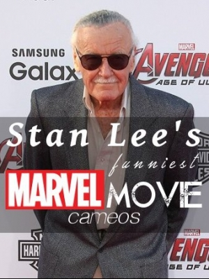 Remembering Stan Lee: Watch His Funniest Marvel Movie Cameos