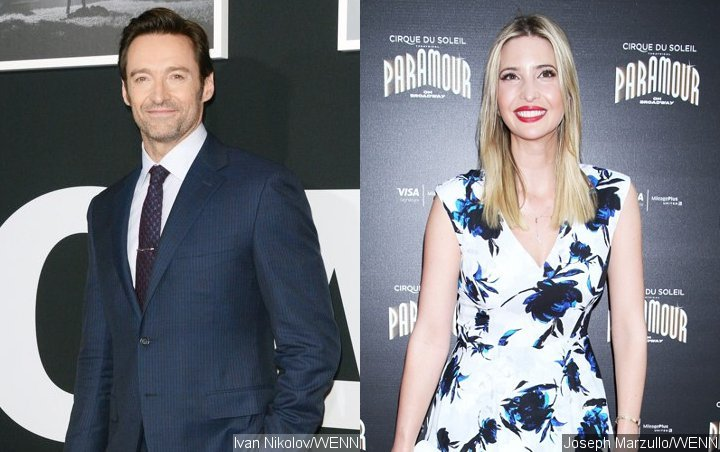 Hugh Jackman's Friendship With Ivanka Trump Costs Him His Fans