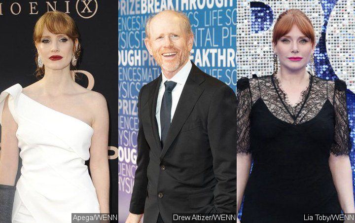 Jessica Chastain: Ron Howard Once Mistook Me for Daughter Bryce Dallas Howard
