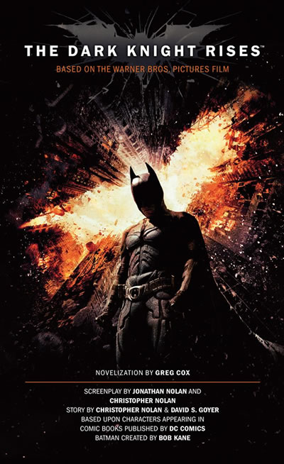 'The Dark Knight Rises: The Official Movie Novelization' Book Giveaway