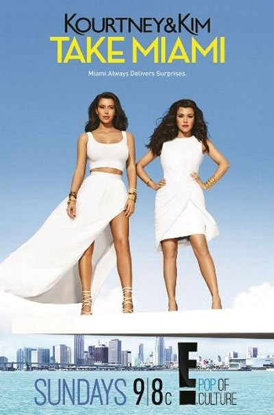 'Kourtney and Kim Take Miami' Poster Giveaway
