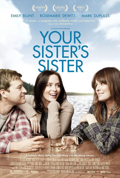 Watch 'Your Sister's Sister' on SundanceNOW for Free!