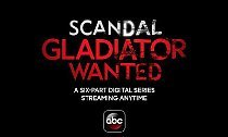 'Scandal' Debuts Web Series 'Gladiator Wanted'