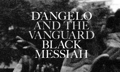 D'Angelo's 'Black Messiah' Album Release Was Rushed