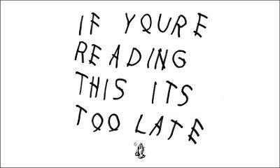 Drake's 'If You're Reading This It's Too Late' Becomes First 2015 Album to Go Platinum
