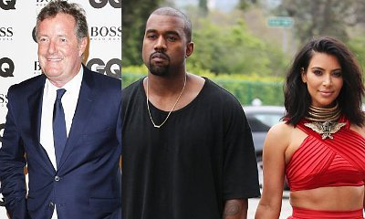 Piers Morgan Slammed After Blaming Kim Kardashian for Kanye West's Breakdown
