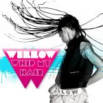 Willow Smith Reveals 'Whip My Hair' Cover Art and Pictures From Video Shoot