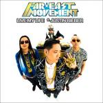 Far East Movement's 'Live My Life' Ft. Justin Bieber Comes Out in Full