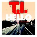 T.I. and Cee-Lo Green Team Up in New Track 'Hello'