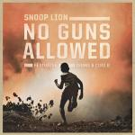Snoop Lion Releases New Single 'No Guns Allowed' Featuring Drake