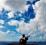 Jack Johnson's 'From Here to Now to You' Debuts Atop Billboard 200