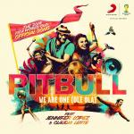 Pitbull and Jennifer Lopez Debut 2014 World Cup Song 'We Are One'