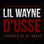 Lil Wayne Debuts New Track 'D'usse'