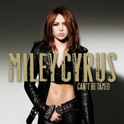 Official Cover Art of Miley Cyrus' 'Can't Be Tamed'
