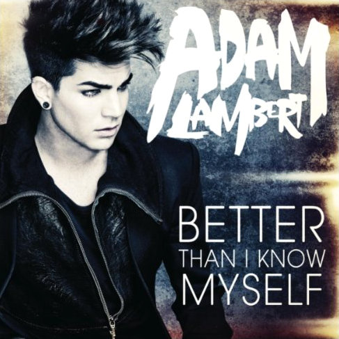 Adam Lambert's 'Better Than I Know Myself' Comes Out in Full