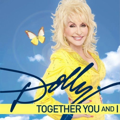 Video Premiere: Dolly Parton's 'Together You and I'