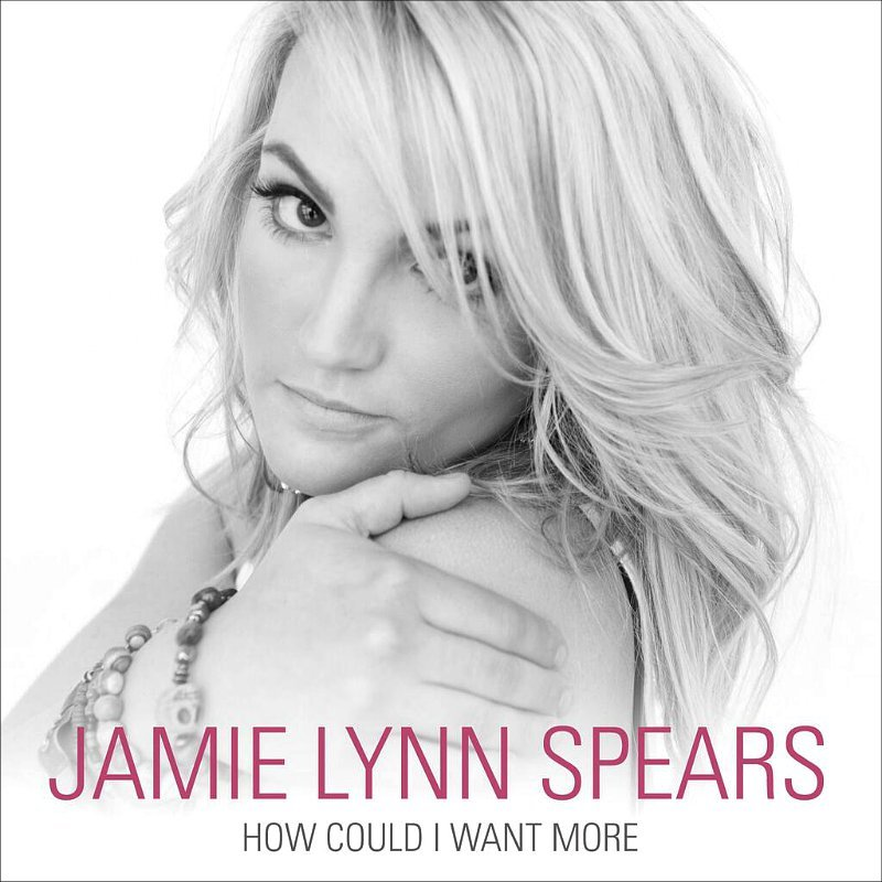 Jamie Lynn Spears Releases Debut Single 'How Could I Want More'