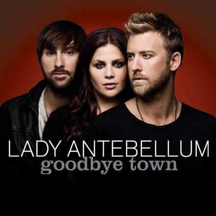 Lady Antebellum Debuts 'Goodbye Town' Music Video