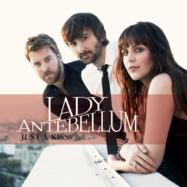 Lady Antebellum's New Single 'Just a Kiss' Released