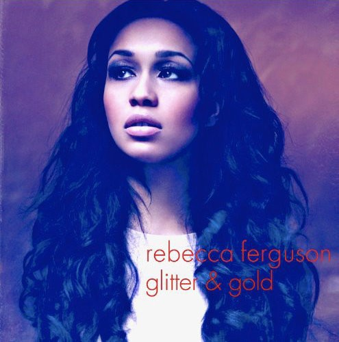Video Premiere: Rebecca Ferguson's 'Glitter and Gold'