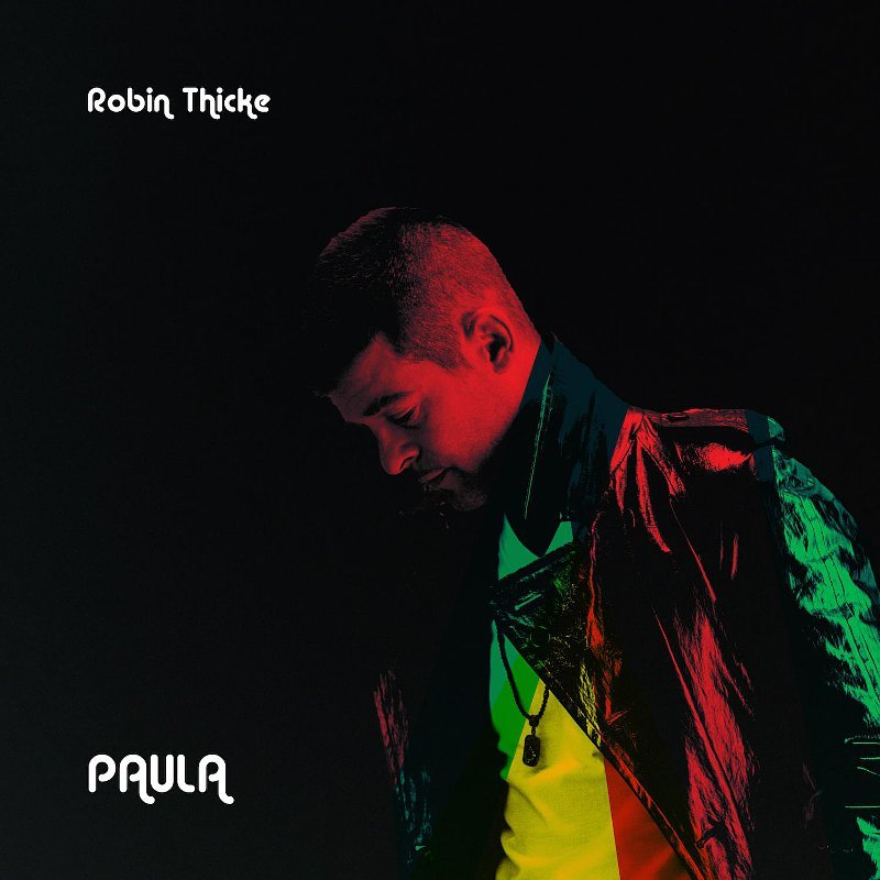 Robin Thicke's 'Paula' Opens With Only 530 Copies in the U.K.