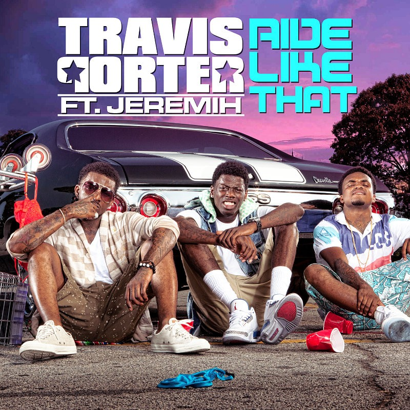 Music Video for Travis Porter's 'Ride Like That' Feat. Jeremih Arrives