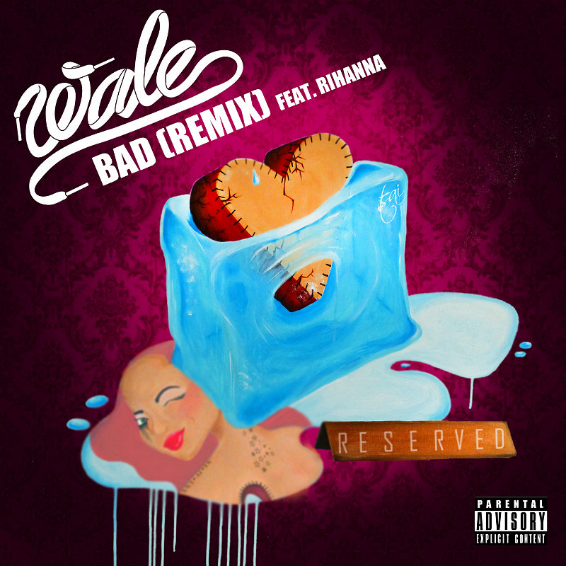 Wale Reveals 'Bad' Remix Featuring Rihanna