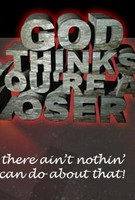 God Thinks You're a Loser