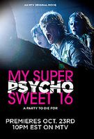 My Super Psycho Sweet 16 Poster