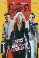 Guns, Girls & Gambling Poster