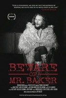 Beware of Mr. Baker Poster