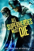 All Superheroes Must Die Poster