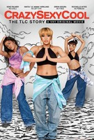Crazy, Sexy, Cool: The TLC Story