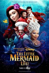 The Wonderful World of Disney Presents: The Little Mermaid Live!