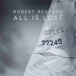 Poster of Roadside Attractions' All is Lost (2013) - all-is-lost-poster04