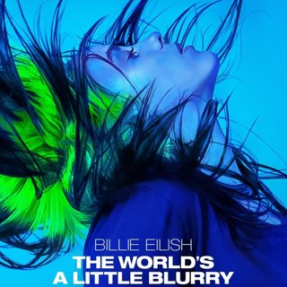 Poster of Billie Eilish: The World's A Little Blurry (2021)