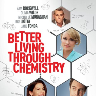 Poster of Samuel Goldwyn Films' Better Living Through Chemistry (2014) - better-living-chemistry-pstr01