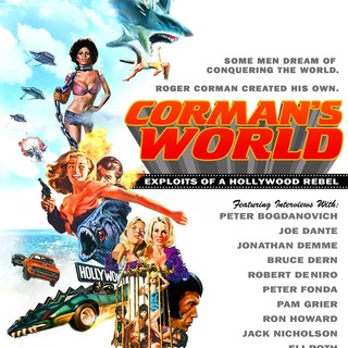 Poster of Anchor Bay Films' Corman's World: Exploits of a Hollywood Rebel (2011)