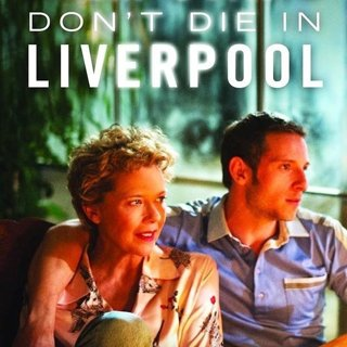 Poster of Sony Pictures Classics' Film Stars Don't Die in Liverpool (2017) - don-t-die-in-liverpool-pstr03