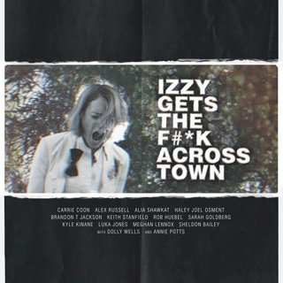 Izzy Gets the F*ck Across Town Movie Stills