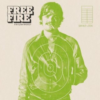 Poster of A24's Free Fire (2017) - free-fire-poster04