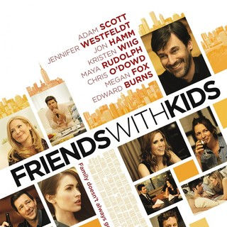 Poster of Lionsgate Films' Friends with Kids (2012) - friends-with-kids-poster01
