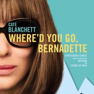 Poster of Annapurna Pictures' Where'd You Go, Bernadette (2019)