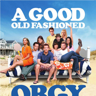 Poster of Samuel Goldwyn Films' A Good Old Fashioned Orgy (2011) - good-old-fashioned-orgy-pstr02