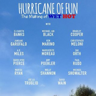 Hurricane of Fun: The Making of Wet Hot photo