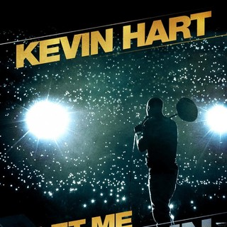 Poster of Summit Entertainment's Kevin Hart: Let Me Explain (2013)