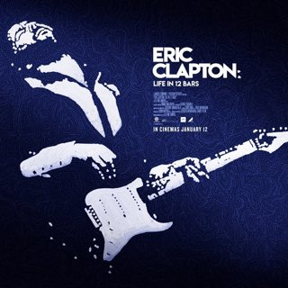Poster of Abramorama's Eric Clapton: A Life in 12 Bars (2017)